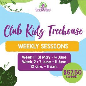 Club Kidz Treehouse – Weekly Package